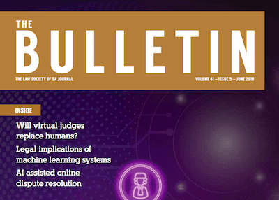 Adrian Cartland Writes on Law, AI & Ethics in South Australia's Law Society Mag,     The Bulletin (June 2019)
