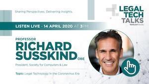 "LegalTech Talk with Professor Richard Susskind OBE: ""Legal Technology in the Coronavirus Era"""